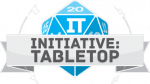 Initiative : Tabletop | Bringing personality to tabletop gaming.