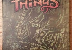 Written Review – Ancient Terrible Things