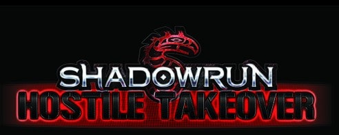 Catalyst Games Posts First Shadowrun: Hostile Takeover Designer Blog Post