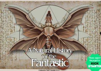 A Natural History of the Fantastic on Kickstarter