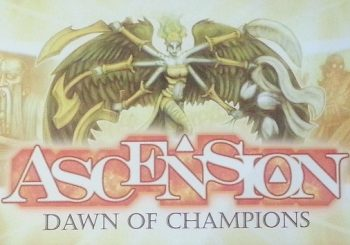 Written Review – Ascension: Dawn of Champions